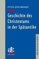 Geschichte des Christentums in der Spätantike