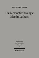 Die Messopfertheologie Martin Luthers