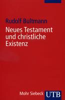 Neues Testament und christliche Existenz