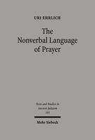 The Nonverbal Language of Prayer