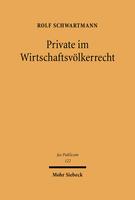 Private im Wirtschaftsvölkerrecht