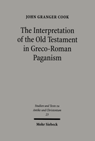 The Interpretation of the Old Testament in Greco-Roman Paganism