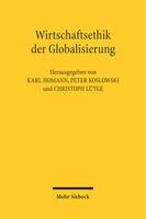 Wirtschaftsethik der Globalisierung