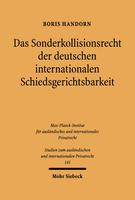 Das Sonderkollisionsrecht der deutschen internationalen Schiedsgerichtsbarkeit