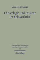 Christologie und Existenz im Kolosserbrief