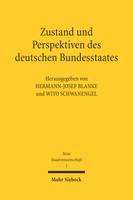 Zustand und Perspektiven des deutschen Bundesstaates