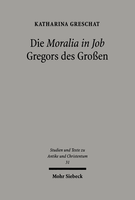 Die 'Moralia in Job' Gregors des Großen