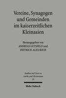 Vereine, Synagogen und Gemeinden im kaiserzeitlichen Kleinasien