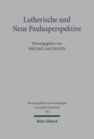 Lutherische und Neue Paulusperspektive