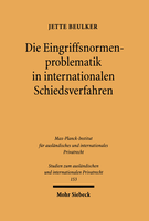 Die Eingriffsnormenproblematik in internationalen Schiedsverfahren