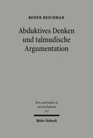 Abduktives Denken und talmudische Argumentation