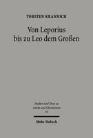 Von Leporius bis zu Leo dem Großen