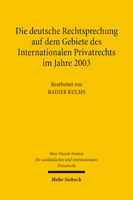 Die deutsche Rechtsprechung auf dem Gebiete des Internationalen Privatrechts im Jahre 2003