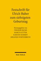Festschrift für Ulrich Huber zum siebzigsten Geburtstag