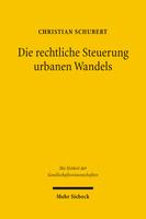 Die rechtliche Steuerung urbanen Wandels