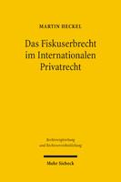Das Fiskuserbrecht im Internationalen Privatrecht