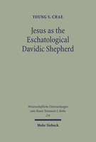 Jesus as the Eschatological Davidic Shepherd