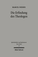 Die Erfindung des Theologen
