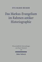 Das Markus-Evangelium im Rahmen antiker Historiographie