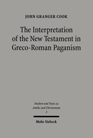 The Interpretation of the New Testament in Greco-Roman Paganism