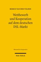 Wettbewerb und Kooperation auf dem deutschen DSL-Markt