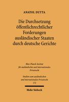 Die Durchsetzung öffentlichrechtlicher Forderungen ausländischer Staaten durch deutsche Gerichte
