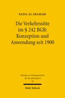 Die Verkehrssitte im § 242 BGB: Konzeption und Anwendung seit 1900