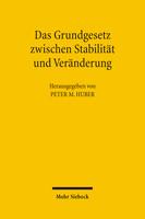Das Grundgesetz zwischen Stabilität und Veränderung
