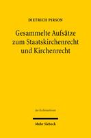 Gesammelte Beiträge zum Kirchenrecht und Staatskirchenrecht