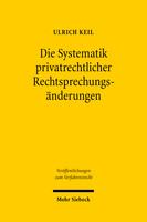 Die Systematik privatrechtlicher Rechtsprechungsänderungen