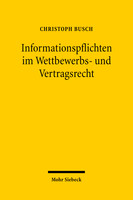 Informationspflichten im Wettbewerbs- und Vertragsrecht