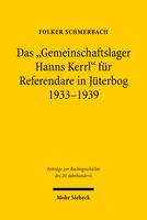 Das »Gemeinschaftslager Hanns Kerrl« für Referendare in Jüterbog 1933–1939