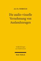 Die audiovisuelle Vernehmung von Auslandszeugen