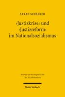 'Justizkrise' und 'Justizreform' im Nationalsozialismus