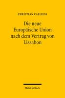 Die neue Europäische Union nach dem Vertrag von Lissabon