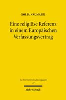Eine religiöse Referenz in einem Europäischen Verfassungsvertrag