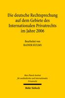 Die deutsche Rechtsprechung auf dem Gebiete des Internationalen Privatrechts im Jahre 2006