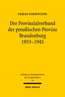 Der Provinzialverband der preußischen Provinz Brandenburg 1933–1945