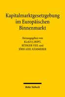 Kapitalmarktgesetzgebung im Europäischen Binnenmarkt