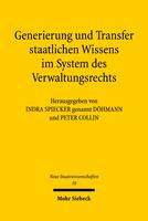 Generierung und Transfer staatlichen Wissens im System des Verwaltungsrechts