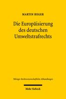 Die Europäisierung des deutschen Umweltstrafrechts