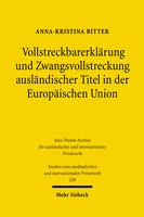 Vollstreckbarerklärung und Zwangsvollstreckung ausländischer Titel in der Europäischen Union