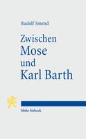 Zwischen Mose und Karl Barth