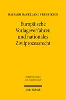 Europäische Vorlageverfahren und nationales Zivilprozessrecht