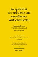 Kompatibilität des türkischen und europäischen Wirtschaftsrechts