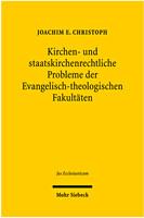 Kirchen- und staatskirchenrechtliche Probleme der Evangelisch-theologischen Fakultäten