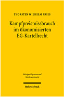 Kampfpreismissbrauch im ökonomisierten EG-Kartellrecht