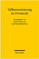 Vollharmonisierung im Privatrecht