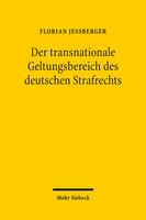 Der transnationale Geltungsbereich des deutschen Strafrechts