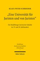 »Eine Universität für Juristen und von Juristen«